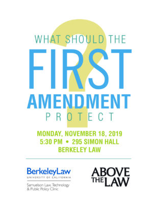What Should the First Amendment Protect? @ 295 Simon Hall, The Warren Room