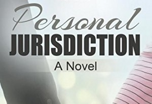 Personal Jurisdiction Novel